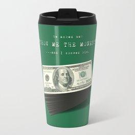 Show Me The Money - USD Casino Jackpot  Travel Mug