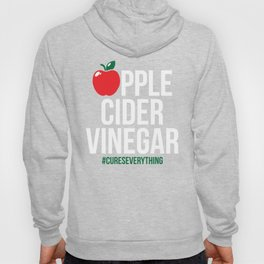 Apple Cider Vinegar gift Funny ACV Miracle Cure Gift Health Drink Organic Detox Sickness Cure Hoody