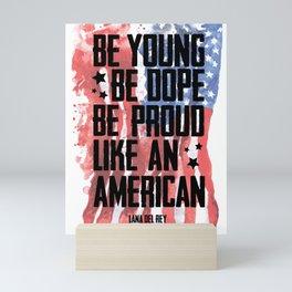 Like an American Mini Art Print