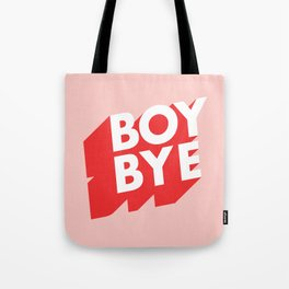 Boy Bye funny poster typography graphic design in red and pink home decor Tote Bag