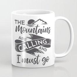 The mountains are calling gray ribbon Coffee Mug