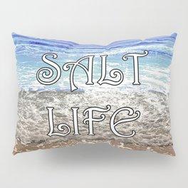 Salt Life Pillow Sham