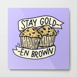 Stay Golden Brown Metal Print