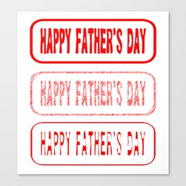 Fathers Day Rubber Stamp Collection Canvas Print