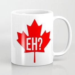 Canadian, eh? Coffee Mug