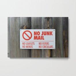 No junk mail Metal Print