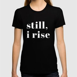 still I rise XV T-shirt