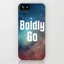 Boldly Go iPhone Case