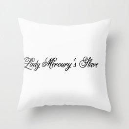 Lady Mercury's Slve Throw Pillow