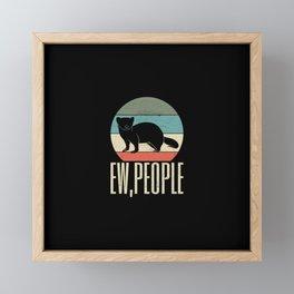 Ew People Funny Ferret Framed Mini Art Print