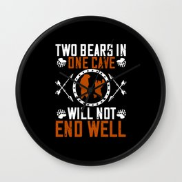 Bears - Two Bears In One Cave Will Not End Well Wall Clock