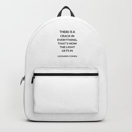 There Is a Crack in Everything, That's How the Light Gets In: Leonard Cohen Backpack