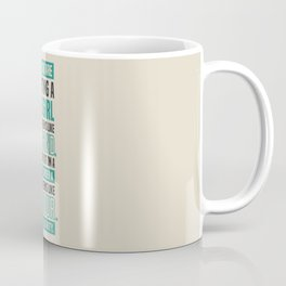 Lab No. 4 When You Are Courting Albert Einstein Famous Life Inspirational Quotes Coffee Mug