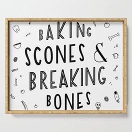 Baking Scones & Breaking Bones Serving Tray