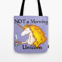 NOT a Morning Unicorn Tote Bag