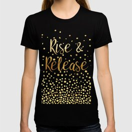 Rise and Release Yoga Meditation T-shirt