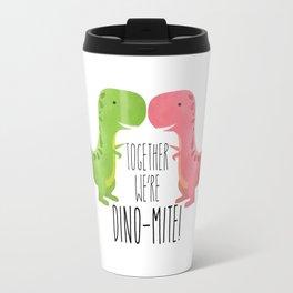Together We're Dino-mite! Travel Mug