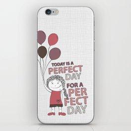 Perfect Day iPhone Skin