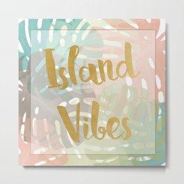 Island Viber Metal Print
