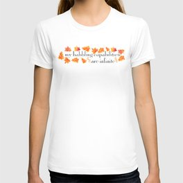 MY BABBLING CAPABILITIES T-shirt