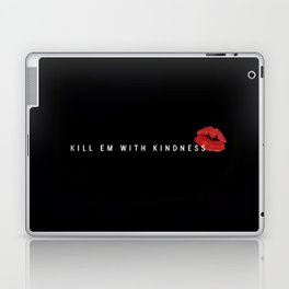 #KillEmWithKindness 2 Laptop & iPad Skin