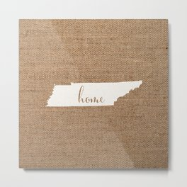 Tennessee is Home - White on Burlap Metal Print