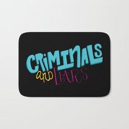 Criminals and Liars Bath Mat
