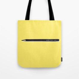 Make your mark pencil Tote Bag