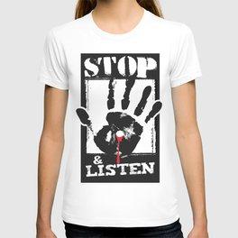 STOP & LISTEN T-shirt