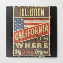 Fullerton California Metal Print