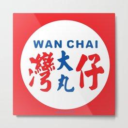 WAN CHAI Metal Print