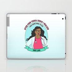 Mindy Lahiri / Kaling Print Laptop & iPad Skin