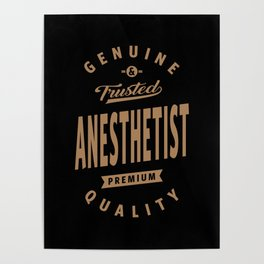 Anesthetist - Funny Job and Hobby Poster