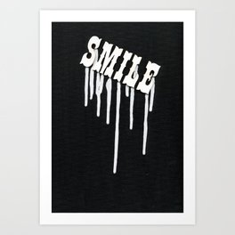 Dripping Smile Art Print