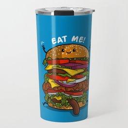 Eat my burger Travel Mug