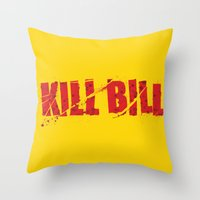 kill bill Throw Pillows featuring Kill Bill by Osman SARGIN