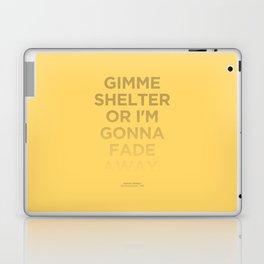 I'm Gonna Fade Away Laptop & iPad Skin