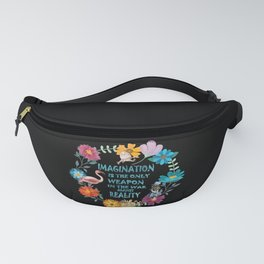 Alice In Wonderland Colorful Floral Imagination Quote Fanny Pack