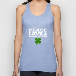 Peace Love Irish Stew Green Clover St Patricks Day Unisex Tank Top