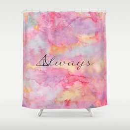 Always Shower Curtain