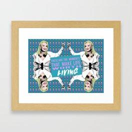 """Death Becomes Her - Madeline """"Making Life Worth Living"""" Framed Art Print"""