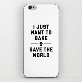 Bake & Save the World iPhone Skin