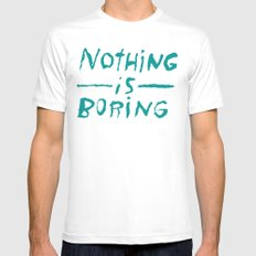 Nothing is Boring White Mens Fitted Tee MEDIUM
