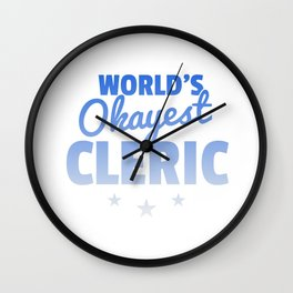 World's Okayest Cleric Fantasy Role Play Funny Gift Wall Clock