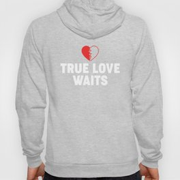 True Love Waits Celibacy Purity print Hoody