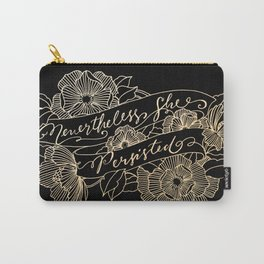 Nevertheless, she persisted Gold II Carry-All Pouch