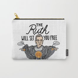 The Ruth Will Set You Free Carry-All Pouch