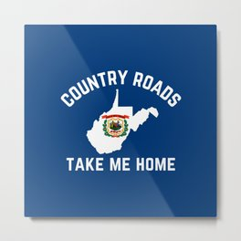 West Virginia Map State Flag Country Roads Take Me Home Metal Print