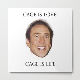 Cage is Love // Cage is Life Metal Print