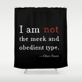Outlander Claire Fraser Red Dress Not Obedient Quote Watercolor on Black Shower Curtain